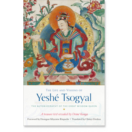 The Life and Visions of Yeshè Tsogyal