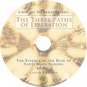 [Video Download] The Three Paths of Liberation. Part 1 (MP4)