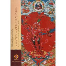 La pratica di Guru Tragphur