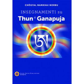 Insegnamenti su Thun e Ganapuja