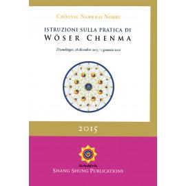 Istruzioni sulla Pratica di Woser Chenma