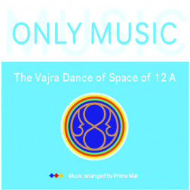 The Music for the Vajra Dance of Space of 12 A