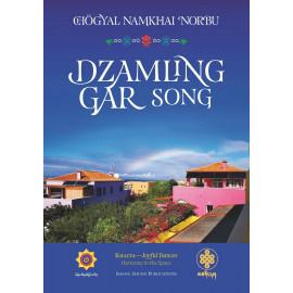 La canzone di  Dzamling Gar