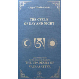 [E-Book] The Cycle of Day and Night and Its Relation to the Original Teaching: The Upadesha of Vajrasattva (PDF)