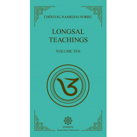 Longsal Teachings 10, Volume Ten