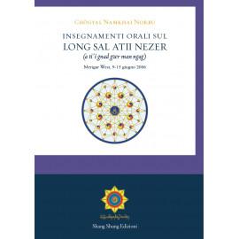 Insegnamenti orali sul Longsal Atii Nezer
