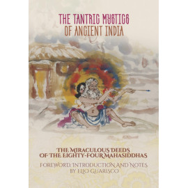 The Tantric Mystics of Ancient India