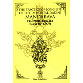 The Practice of Long Life of the Immortal Dakini Mandarava Cedrub Dorjei Sogtig Gya