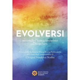 [ebook] Evolversi secondo l'insegnamento Dzogchen (ePub, Mobi)
