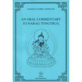 An oral commentary to Narag Tongtrug Practice