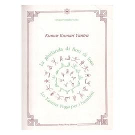 Kumar Kumari Yantra. La ghirlanda di fiori di loto. Lo yantra yoga per i bambini