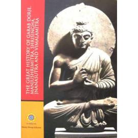The Great History of Garab Dorje, Manjushrimitra, Shrisingha, Jnanasutra and Vimalamitra