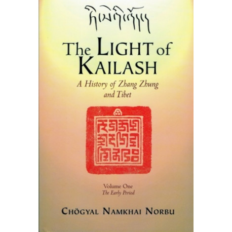 The Light of Kailash: Volume One