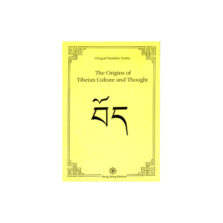 The Origins of Tibetan Thought and Culture