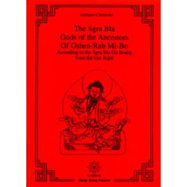 The Sgra Bla, Gods of the Ancestors of Gshen-Rab Mi-Bo
