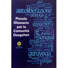 Piccolo Glossario per la Comunita' Dzogchen
