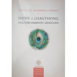 Shine e Lhaghtong nell'insegnamento Dzogchen