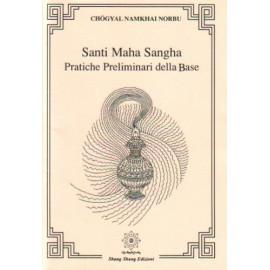 Santi Maha Sangha Pratiche preliminari della Base