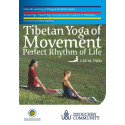 Tibetan Yoga of Movement: Level 2