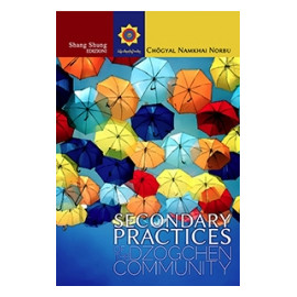 Secondary Practices of the Dzogchen Community