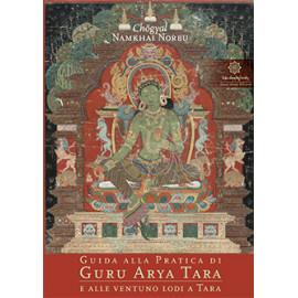 Guida alla Pratica di Guru Arya Tara con CD
