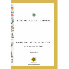 Tibetan Medical Seminar
