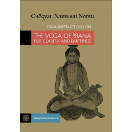 [E-Book] Oral Instructions on the Yoga of Prana for Clarity and Emptiness (PDF)