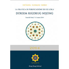 Practica di purificazione dei Sei Loka  Dorsem Rigdrug Nejong