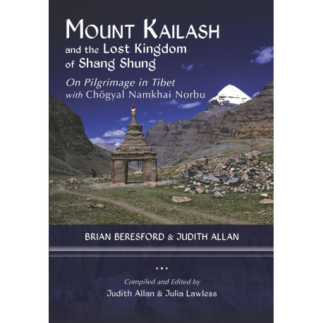 Mount Kailash and the Lost Kingdom of Shang Shung