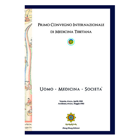 Primo Convegno Internazionale di Medicina Tibetana