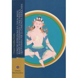Concise Istruzioni sul Thun Breve Basate sull'Esperienza, come Pratica Quotidiana per la Comunità Dzogchen