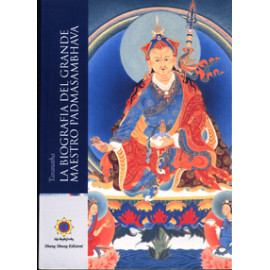 La biografia del Grande Maestro Padmasambhava