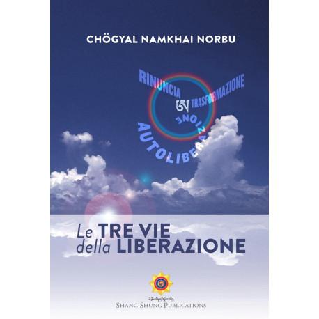 Le Tre Vie della Liberazione