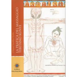 La Pratica del massaggio tibetano Kunye