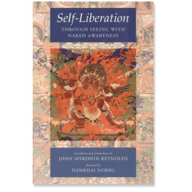 Self-Liberation through Seeing with Naked Awareness