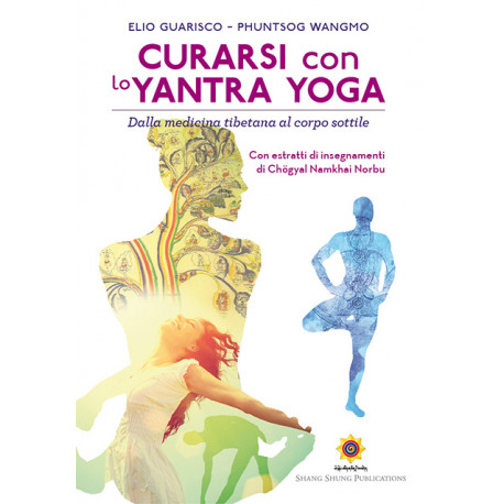 Curarsi con lo Yantra Yoga