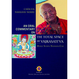 An Oral Commentary on The Total Space of Vajrasattva