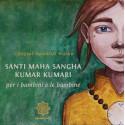 Santi Maha Sangha Kumar Kumari